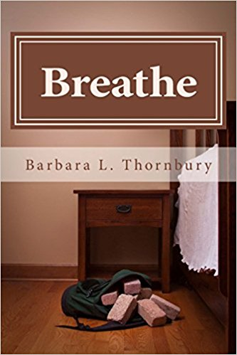 Breathe by Barb Thornbuyr
